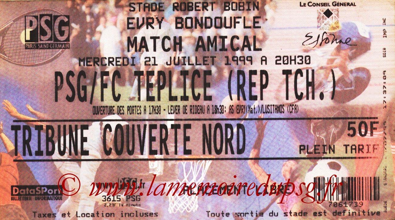 1999-07-21  PSG-FC Téplice (Amical à Evry-Bondoufle)