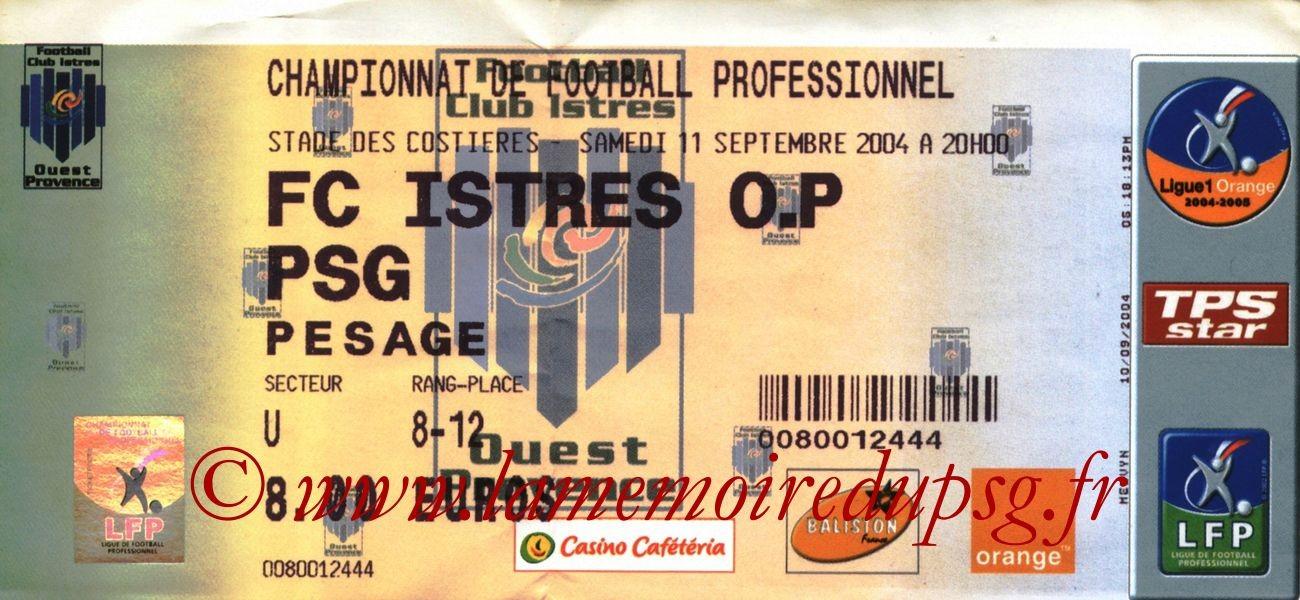 2004-09-11  Istres-PSG (5ème L1 à Nîmes)