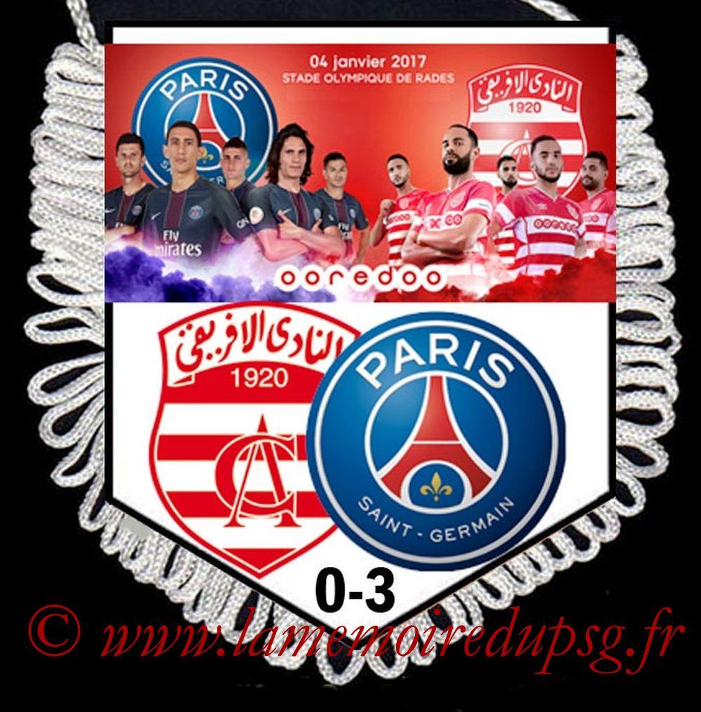 2017-01-04  Club Africain-PSG (Amical à Tunis)