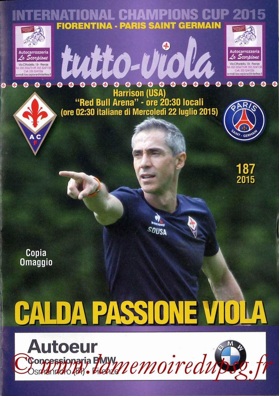 2015-07-21  Fiorentina-PSG (International Champions Cup à Harrison, Programme officiel)