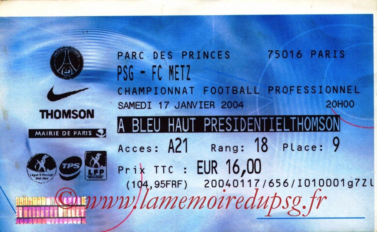 2004-01-17   PSG-Metz (21ème L1, billetel)