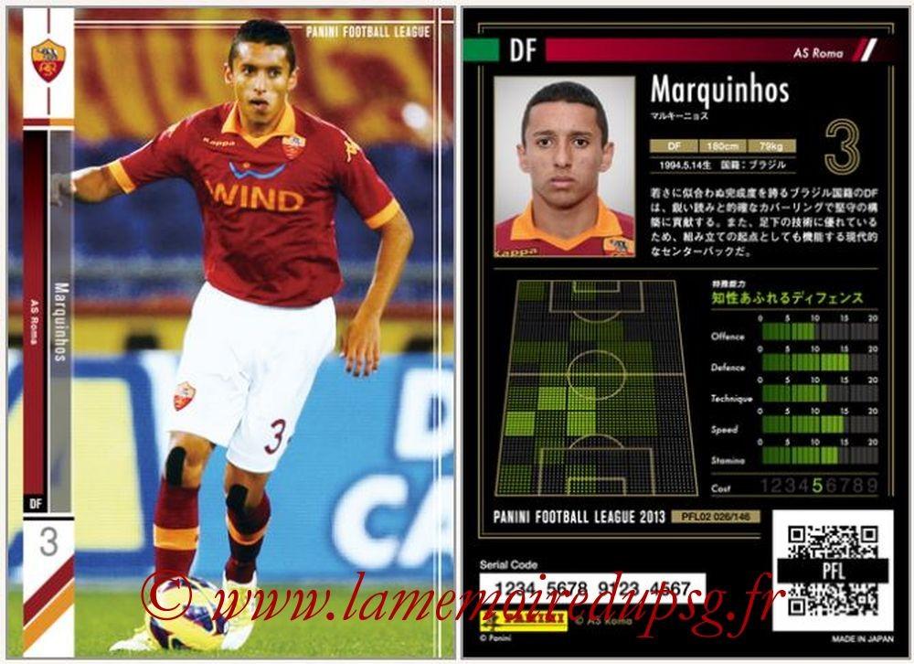 N° 026 - MARQUINHOS (2012-13, AS Roma, ITA > 2014-??, PSG)