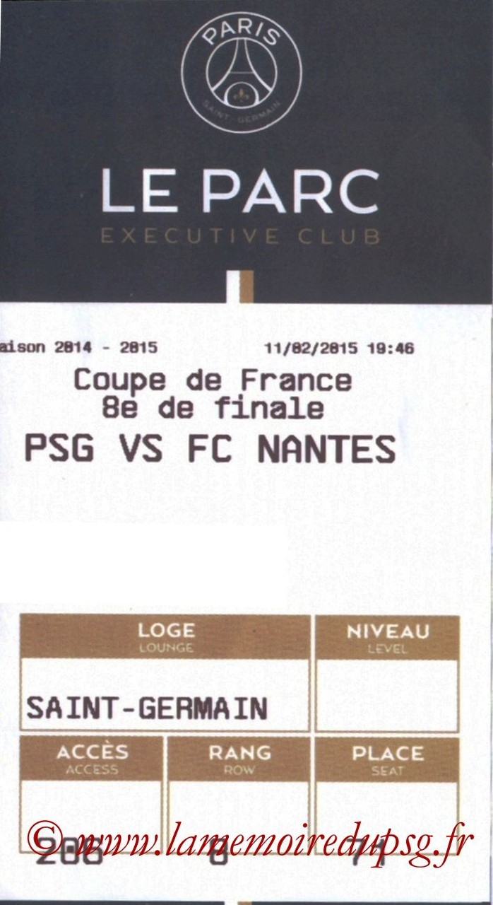 2015-02-11  PSG-Nantes (8ème CF, E-ticket Executive Club)