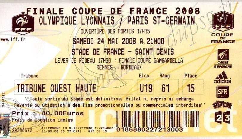 2008-05-24  PSG-Lyon (Finale CF à Saint Denis, Ticketnet)