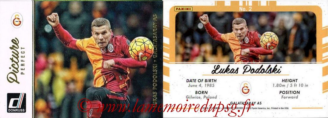2016 - Panini Donruss Cards - N° PP02 - Lukas PODOLSKI (Galatasaray AS) (Picture Perfect)