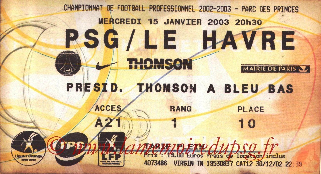 2003-01-15  PSG-Le Havre (22ème L1, Ticketnet)