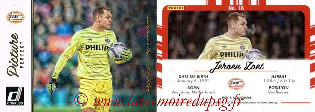 2016 - Panini Donruss Cards - N° PP16 - Jeroen ZOET (PSV Eindhoven) (Picture Perfect)