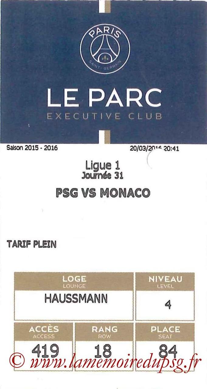 2016-03-20  PSG-Monaco (31ème L1, E-ticket Executive club)