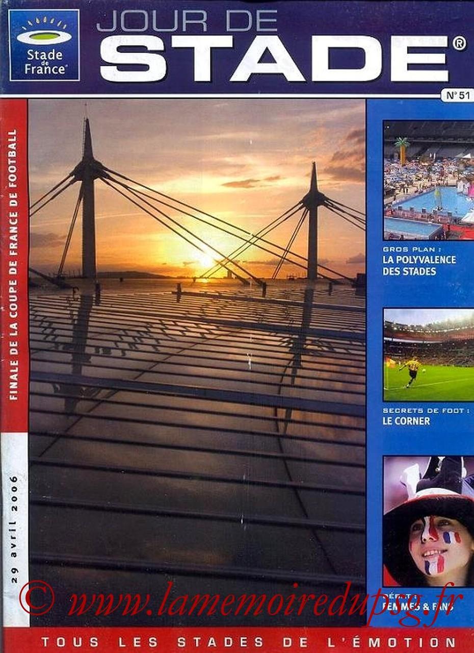 2006-04-29  PSG-Marseille (Finale CF au Stade de France, Jour de Stade N°51)