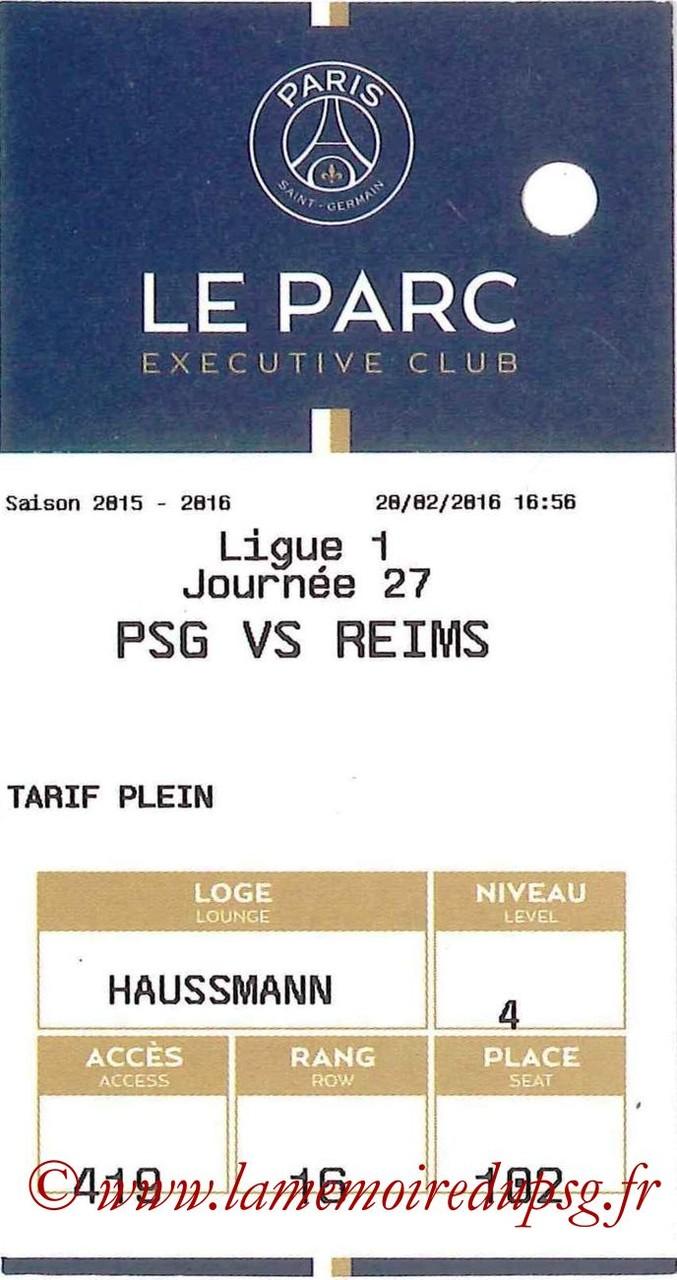 2016-02-20  PSG-Reims (27ème L1, E-ticket Executive club)
