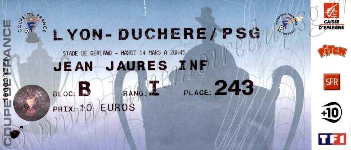 2006-03-14  Lyon Duchère-PSG (8ème Finale CF à Lyon)