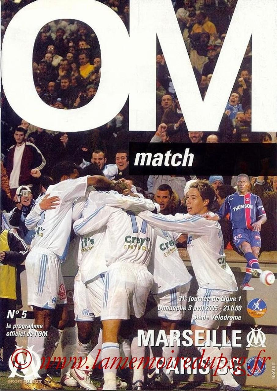 2005-04-03  Marseille-PSG (31ème L1, Officiel N°5)