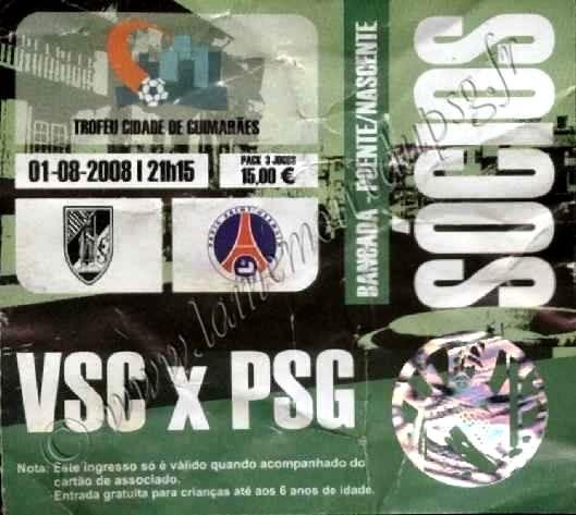 2008-08-01  Guimaraes-PSG (Tournoi Centenaire ville de Guimaraes)