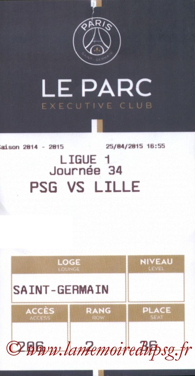 2015-04-25  PSG-Lille (34ème L1, E-ticket Executive club)