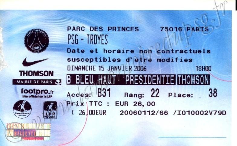 2006-01-15  PSG-Troyes (22ème L1, Billetel)
