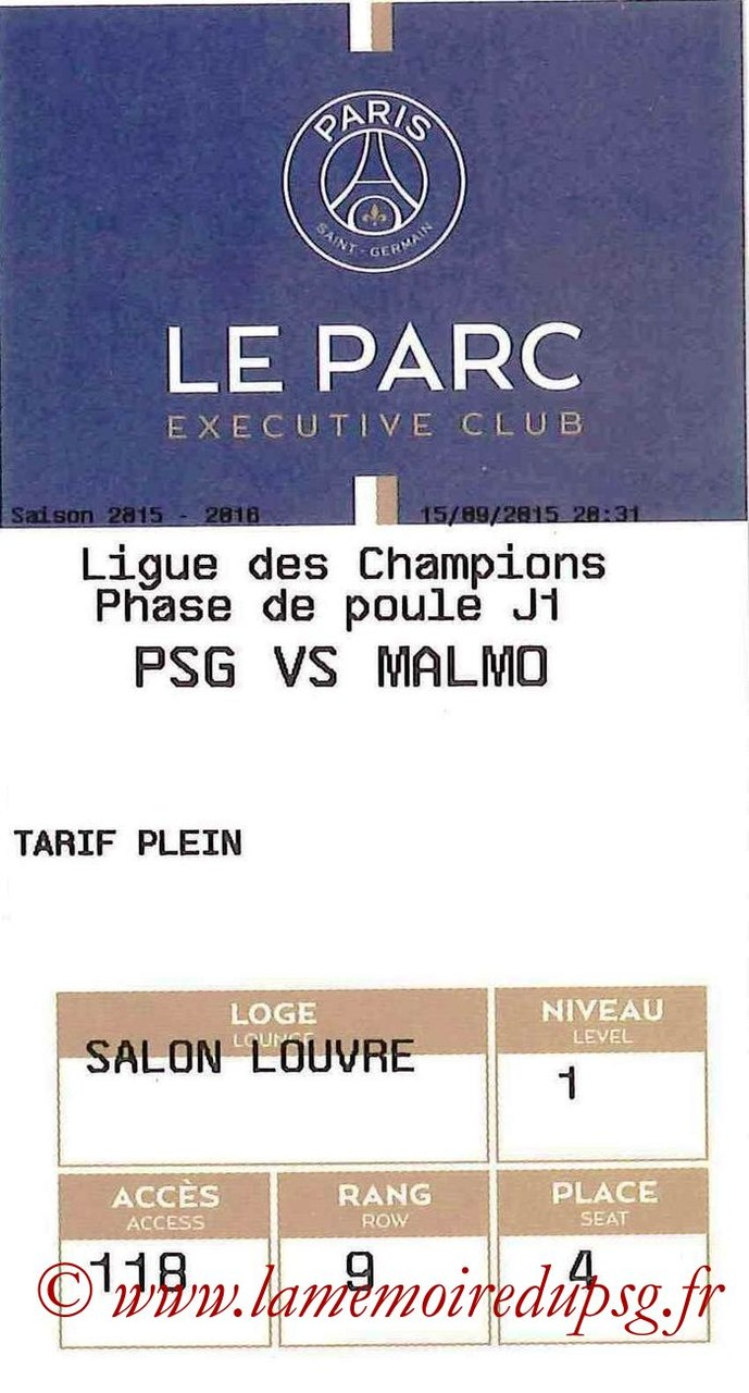 2015-09-15  PSG-Malmo (1ère C1, E-ticket Executive club)