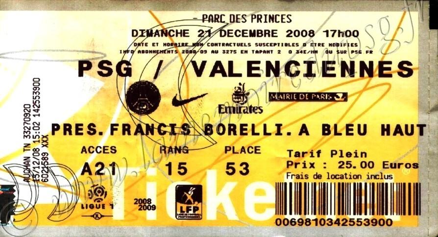 2008-12-21  PSG-Valenciennes  (19ème L1, Ticketnet)
