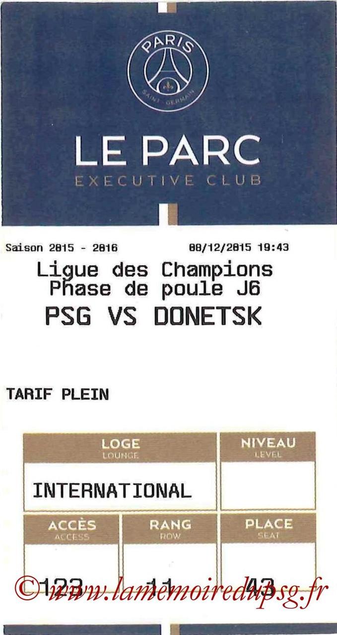 2015-12-08  PSG-Shakhtar Donetsk (6ème C1, E-ticket Executive Club)