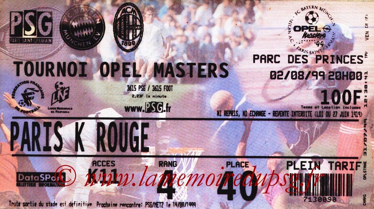 1999-08-02  PSG-Bayern Munich et PSG-Milan AC (Opel Masters au Parc des Princes)