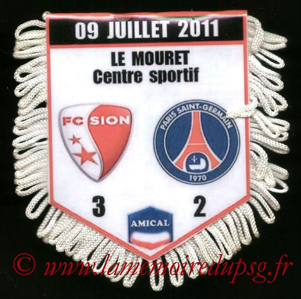 2011-07-09  FC Sion-PSG (Amical au Mouret)