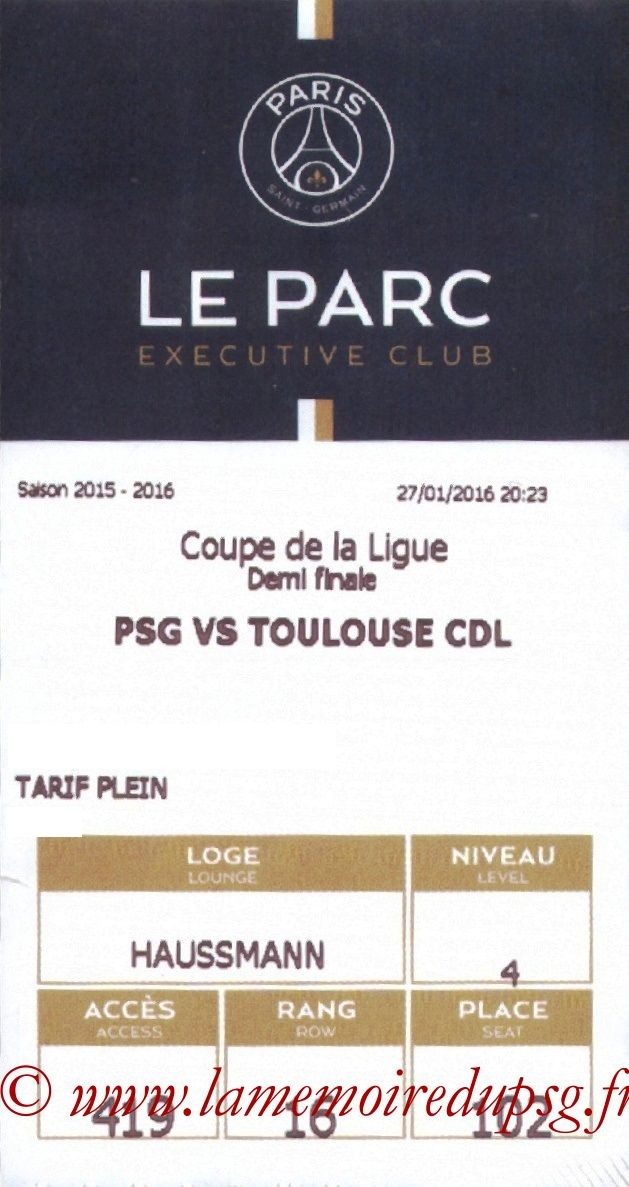 2016-01-27  PSG-Toulouse (Demi CL, E-ticket Executive club)