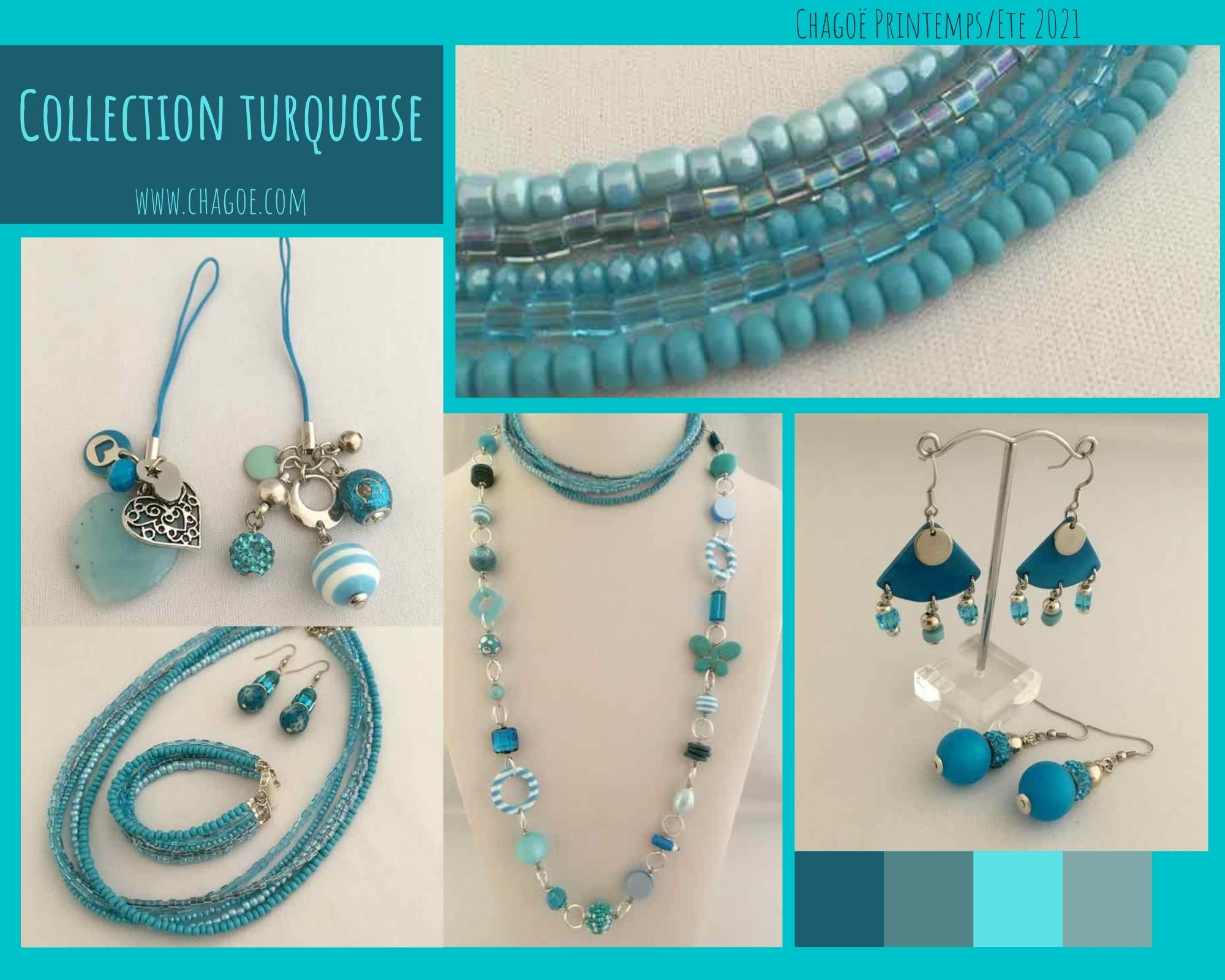 Collection TURQUOISE Chagoë 2021