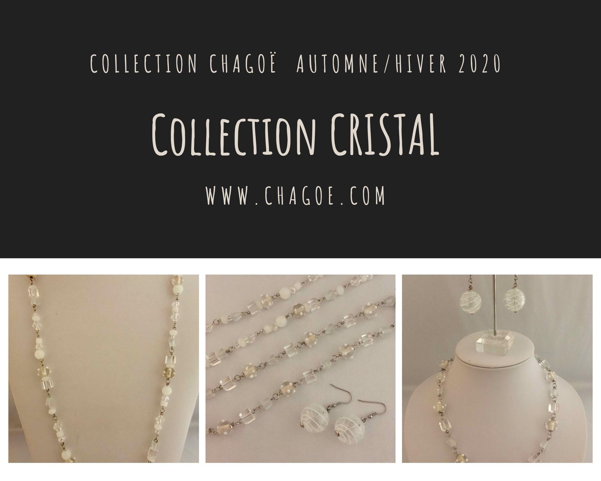 Collection CRISTAL Chagoë 2020
