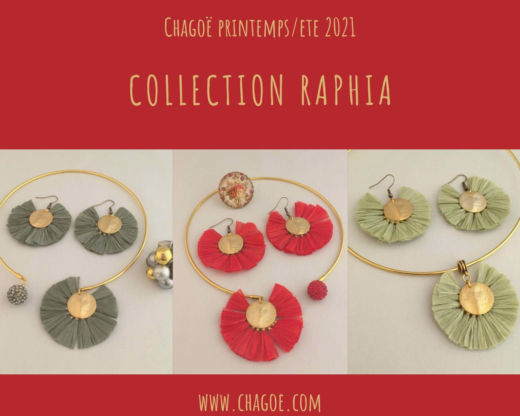 Collection RAPHIA Chagoë 2021