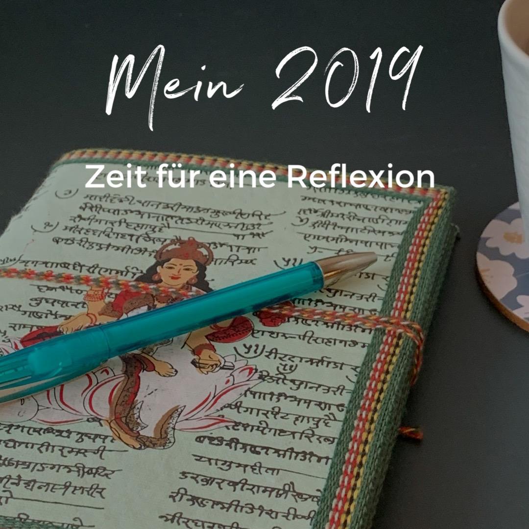 Mein 2019 - Zeit für eine Reflexion