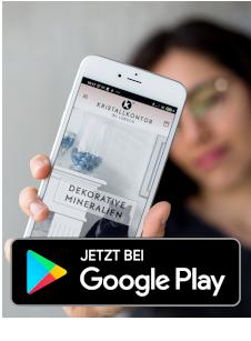 DIe Kristallkontor-App ist auch ibei Google Play!