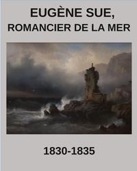Eugène Sue, romancier de la mer