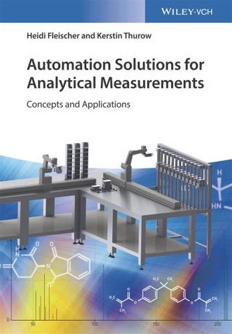 AUTOMATION SOLUTIONS FOR ANALYTICAL MEASUREMENTS: Concepts and Applications (Englisch) - by Heidi Fleischer and Kerstin Thurow