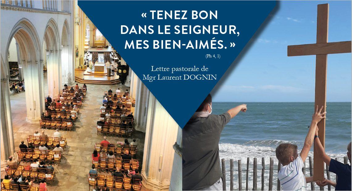 « TENEZ BON DANS LE SEIGNEUR, MES BIEN-AIMÉS. » (Ph 4, 1)