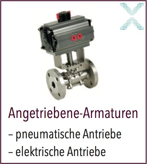 Automation von Armaturen, ob Kugelhahn, Keilschieber, Plattenschieber, AUMA Antriebe, ACTREG, oder elektrische Stellglieder