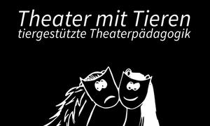 Theater mit Tieren - tiergestützte Theaterpädagogik - eine Methode von Nadine J. M. Knauer (zertifizierte Theaterpädagogin BuT)