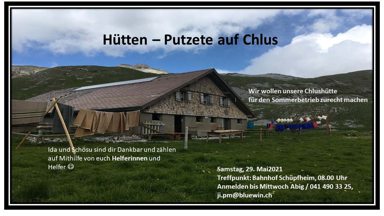 Arbeitstag Chlushütte