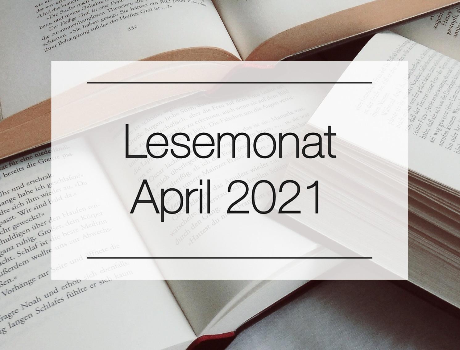 April 2021 - Mein Monat in Büchern