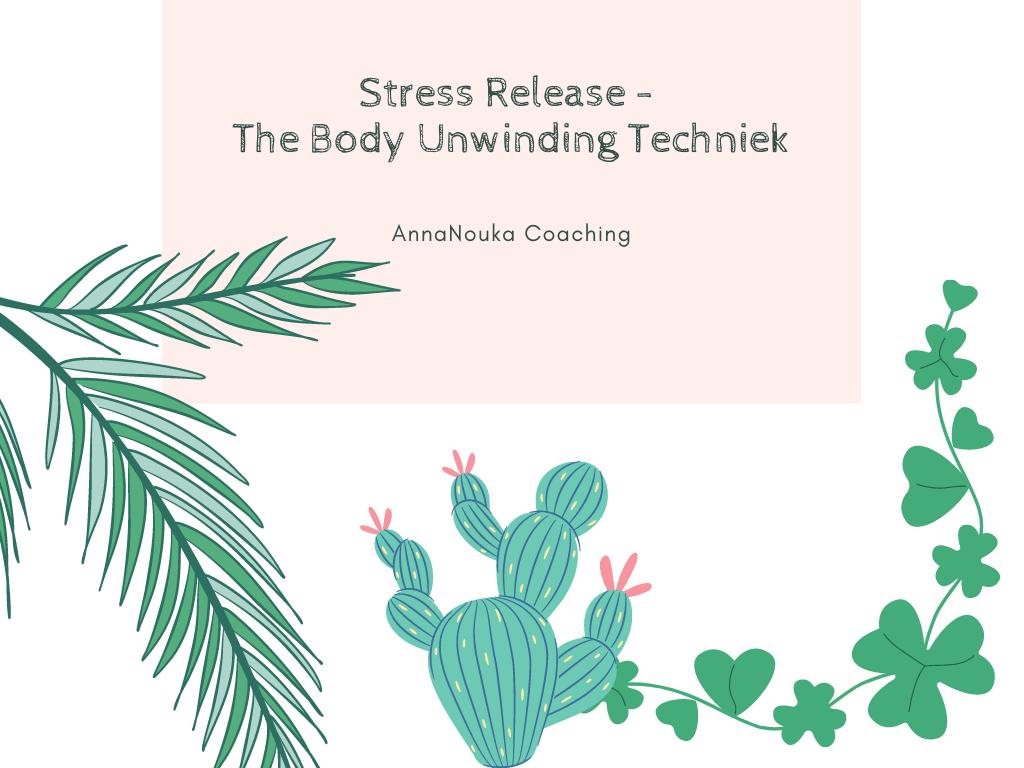 "Workshop nr.1 Stress Release ""Body Unwinding"""