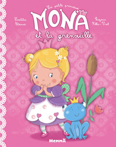 Le livre jeunesse de Laetitia Etienne nommé La petite princesse Mona et la grenouille aux éditions Hemma sur le Blog de Cloé Perrotin
