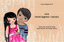 Les montagnes russes en Français via Majuscrit _ Texte et maquette Cloé Perrotin - Illustrations Fanny Offre