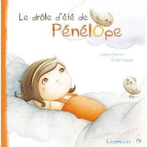 Le livre jeunesse de Laetitia Etienne nommé Le drôle d'été de Pénélope aux Editions Limonade sur le Blog de Cloé Perrotin
