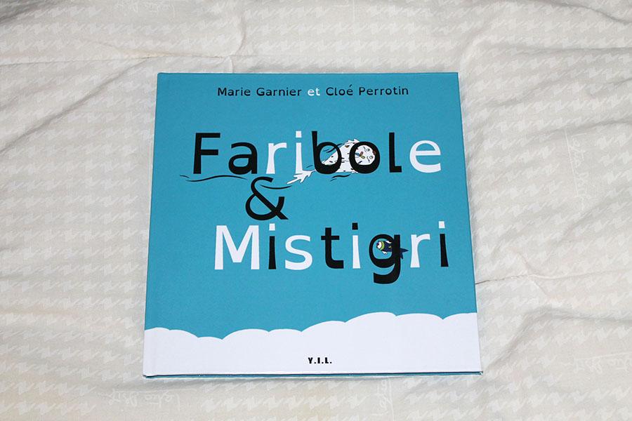 La couverture du livre jeunesse Faribole et Mistigri écrit par Marie Garnier sur une illustration originale de Cloé Perrotin