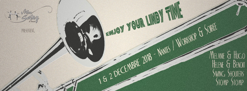 Nantes - 25-26/11/2017 - Enjoy Your Lindy Time - Miss Swing & Friends