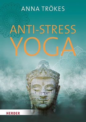 Anti-Stress Yoga von Anna Trökes