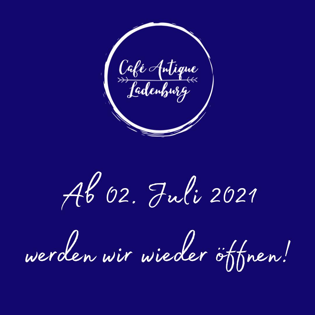 Ab 02. Juli 2021 haben wir wieder geöffnet!!
