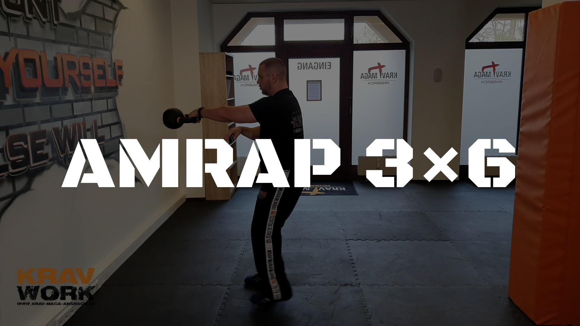 KRAV WORK | AMRAP 3×6