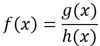 Allgemeine Formel einer gebrochenrationalen Funktion
