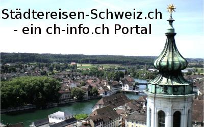 Ferien im Mittelland - Städtereisen Schweiz ab Solothurn