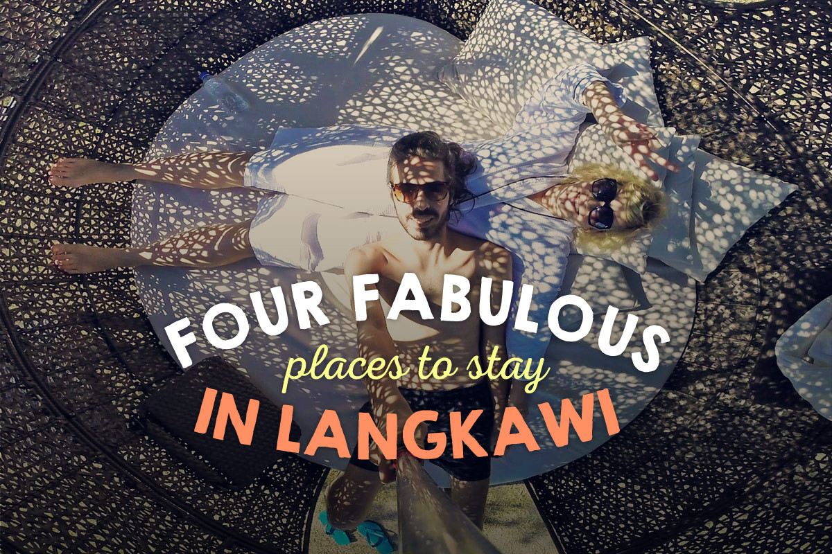Four Fabulous Places To Stay In Langkawi, Malaysia