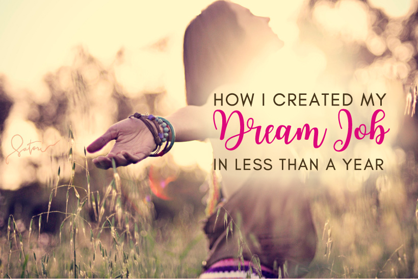 How I Created My Dream Job In Less Than A Year (Just By Doing What I Love) - Photo © Stephanie Dandan | Infinitesatori.org
